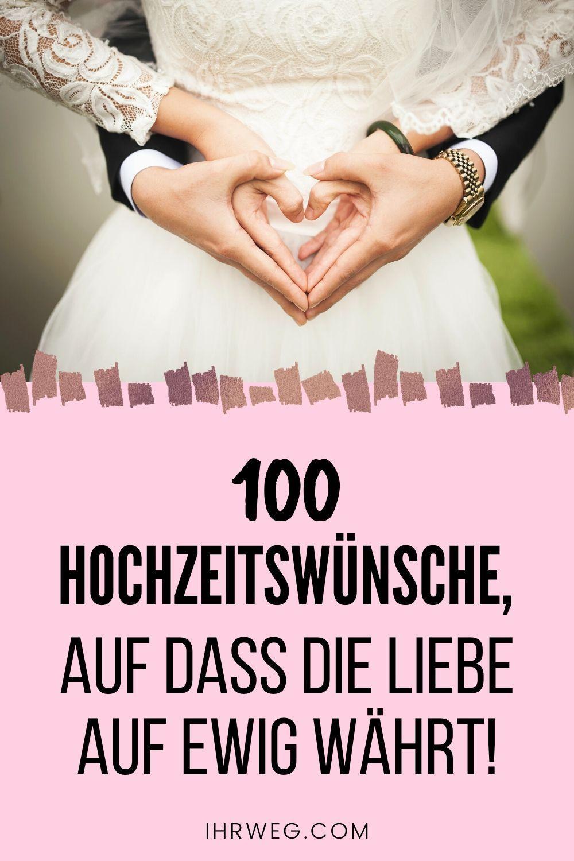 100 Hochzeitswünsche, Auf Dass Die Liebe Auf Ewig Währt