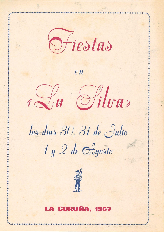 Fiestas En La Silva Los Días 30 31 De Julio 1 Y 2 De Agosto La Coruña 1967 A Coruña Comisión De Fiestas De La Sil A Coruña 31 De Julio 2 De Agosto