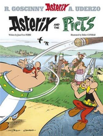 Asterix And The Picts By Jean Yves Ferri And Didier Conrad Comics Comic Books Books