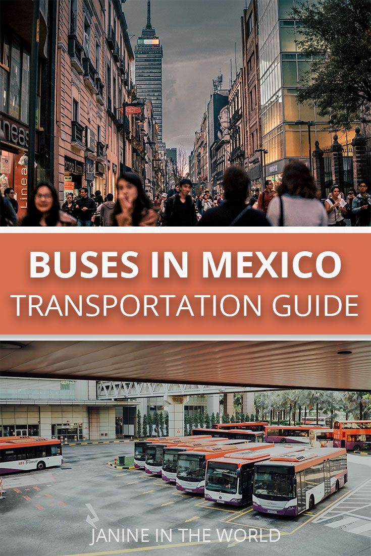 Buses Are One Of The Best Transportation Methods In Mexico