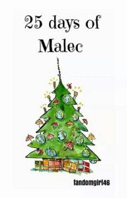 "You should read ""25 Days of Malec"" on #Wattpad. #random"