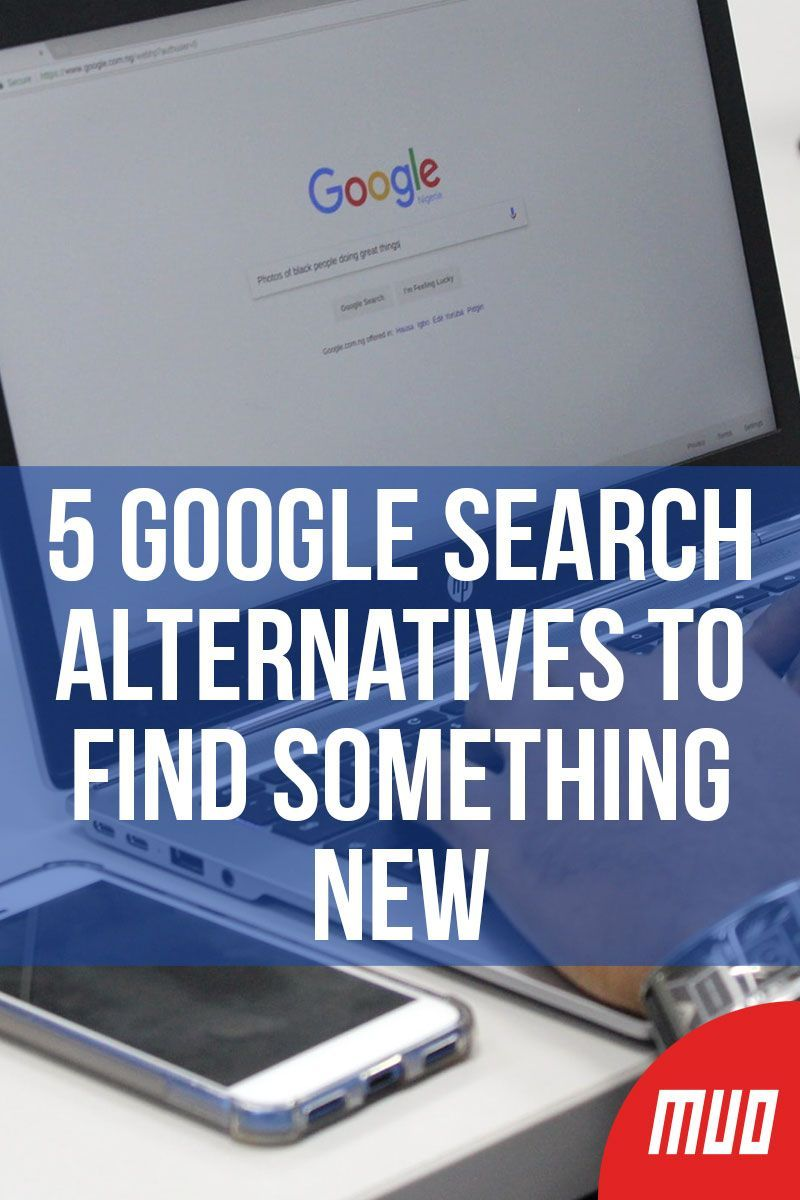 5 Google Search Alternatives To Find Something New With Images