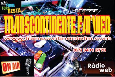 TRANSCONTINENTE FM WEB: TRANSCONTINENTE FM WEB