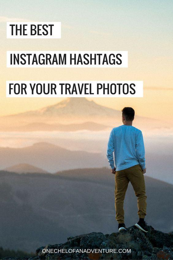 The Best Instagram Hashtags for Travel Photos | Instagram ...