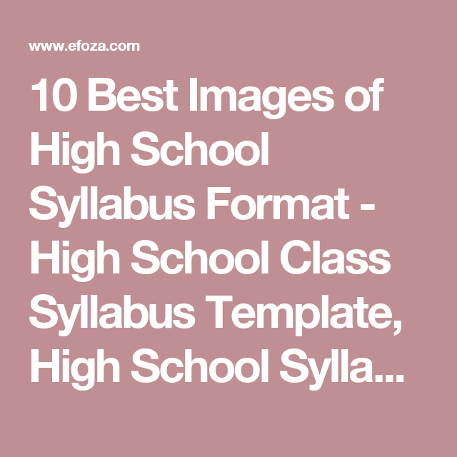 Best Images Of High School Syllabus Format  High School Class