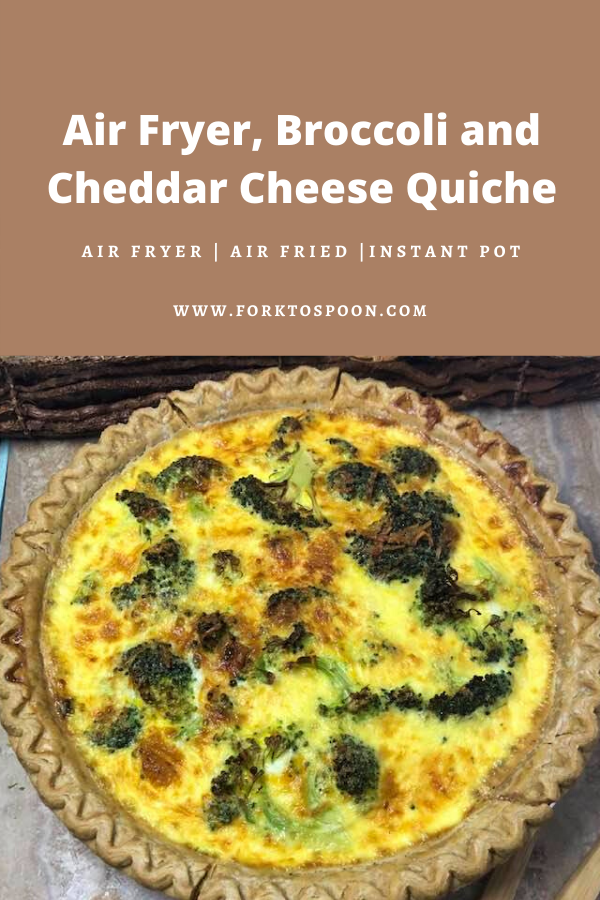 air fryer broccoli and cheddar cheese quiche fork to spoon recipe in 2020 cheese quiche air fryer quiche pinterest
