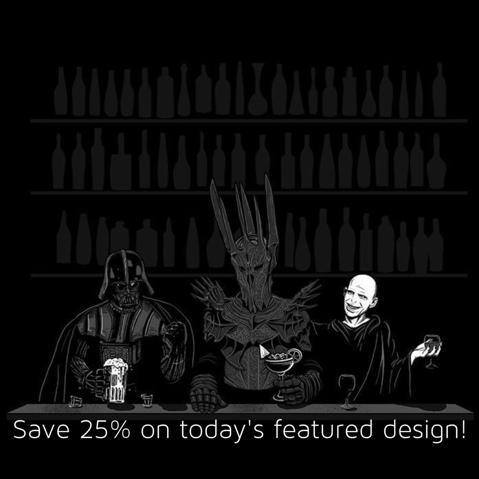 """Todays featured design is """"Dark Lord Happy Hour"""" by"""