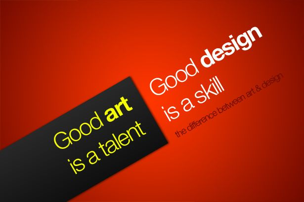 Graphic Design Quotes Classy The Difference Between Art And Design  Design Quotes Decorating Inspiration