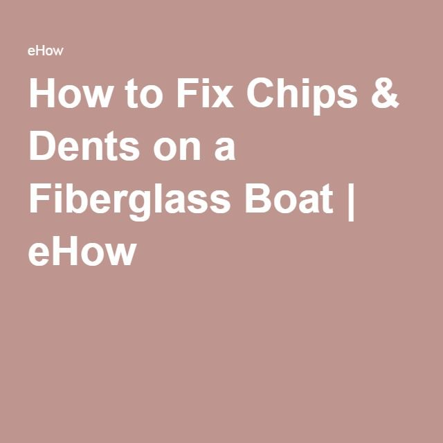 How to Fix Chips & Dents on a Fiberglass Boat | Restore