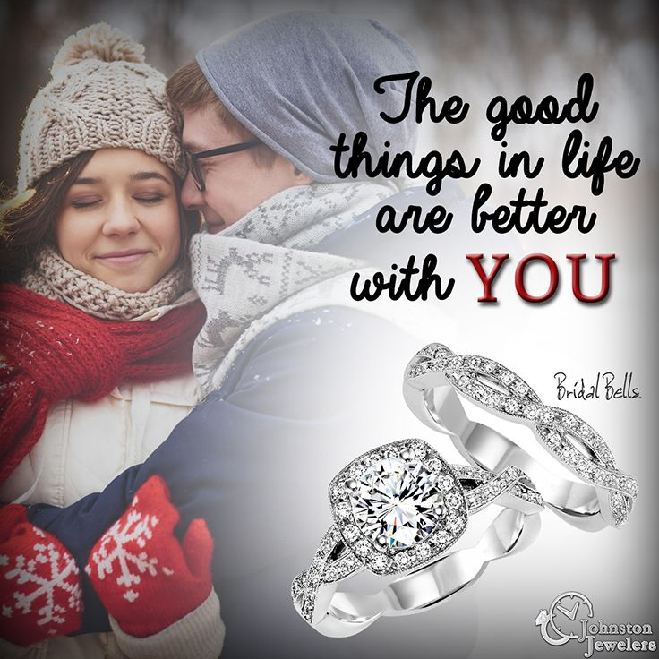 Show her that the good things in life are better with her! Engagement rings by Bridal Bells