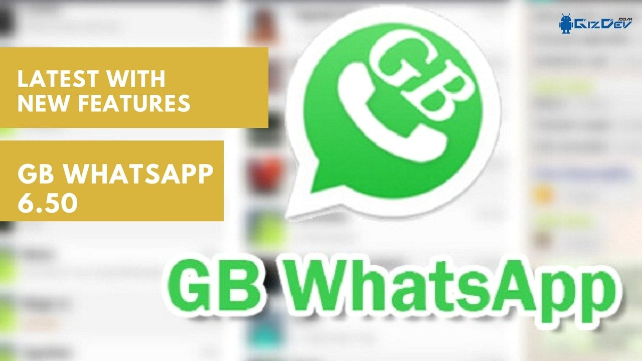 GBWhatsApp 6.50 MOD APK For Android