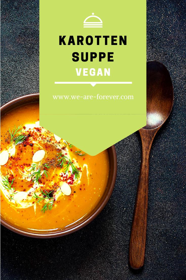Einfache Karottensuppe Vegan Vegetarisch In 2020 Gesund Kochen Rezepte Gesunde Rezepte Leckere Vegane Rezepte