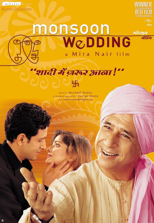 Monsoon Wedding , starring Naseeruddin Shah, Lillete Dubey, Shefali Shetty, Vijay Raaz. A ...