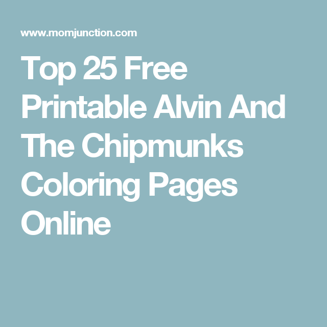 Top 25 Free Printable Alvin And The Chipmunks Coloring Pages Online ...