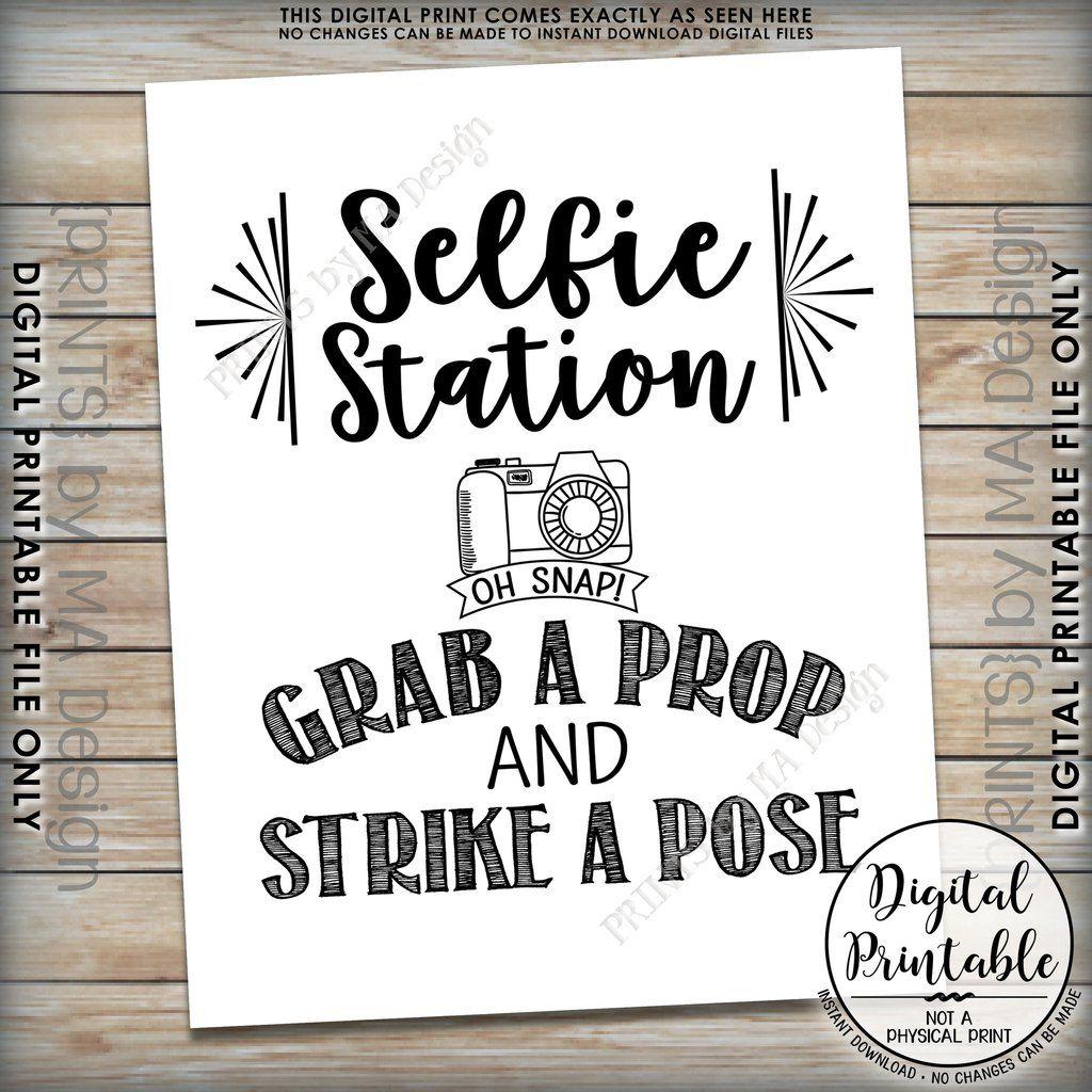 image regarding Selfie Station Sign Free Printable named Selfie Station Indication, Get a Prop and Hit a Pose Selfie