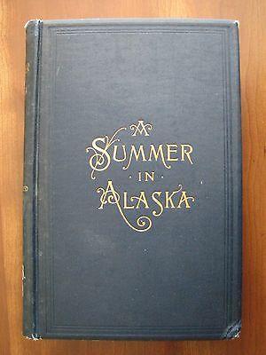 A Summer in Alaska by Frederick Schwatka  Illustrated