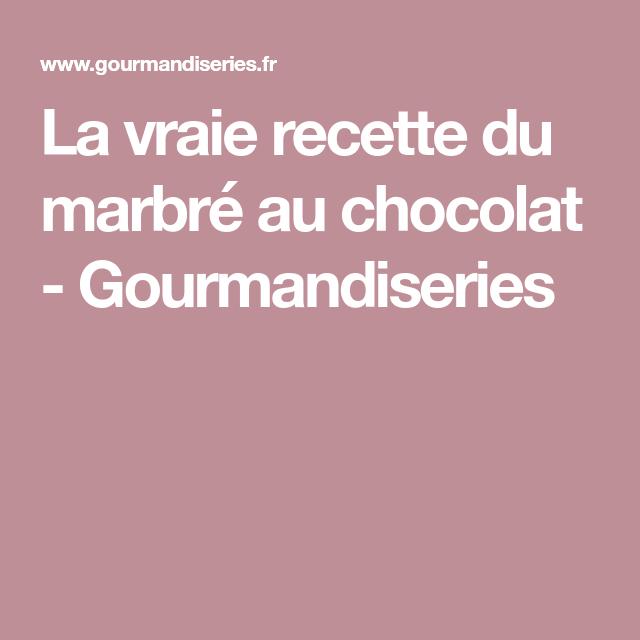 Le véritable Marbré au chocolat | Recette | Recette marbre ...