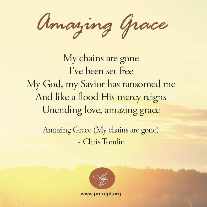 Amazing Grace (my chains are gone)   Quotes, Words, Etc ...