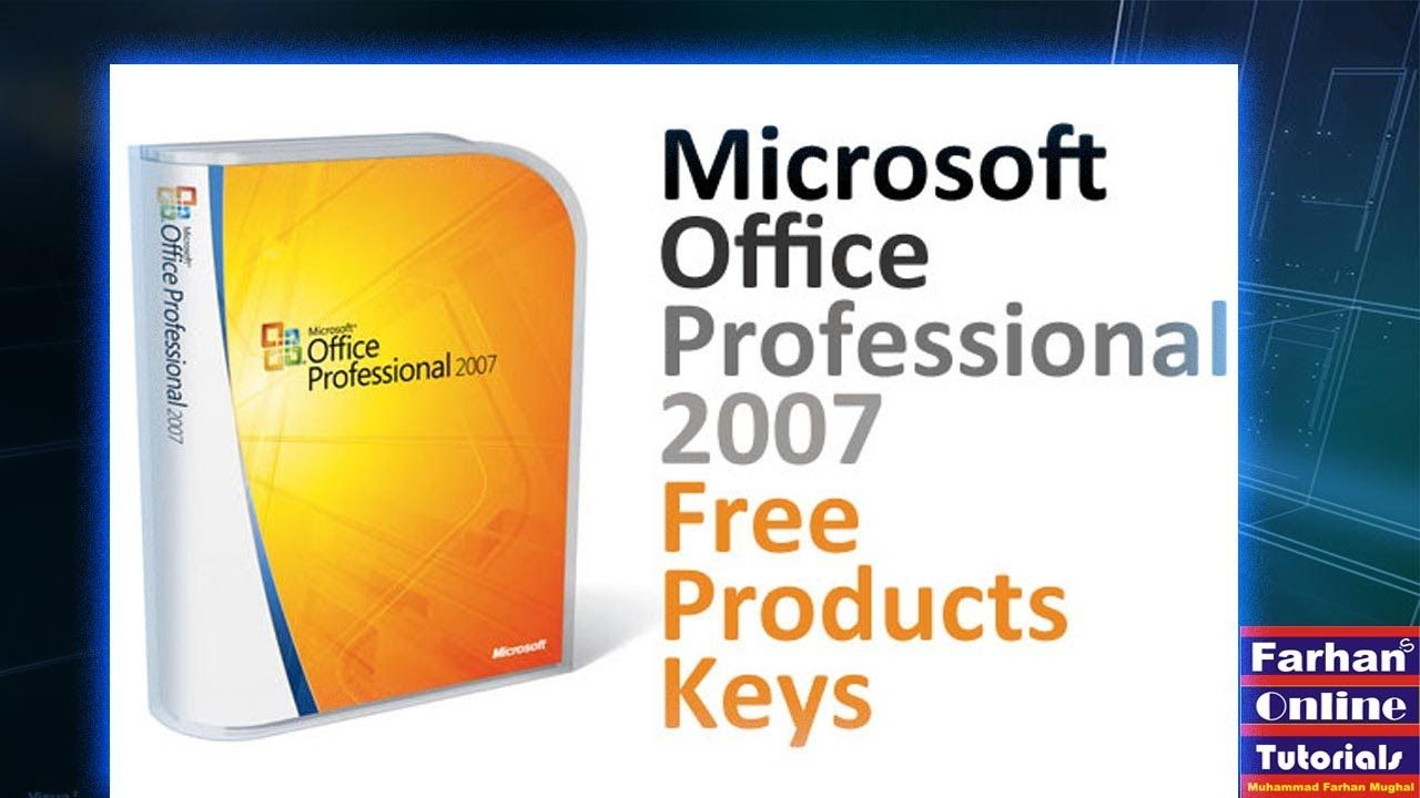 Microsoft office 2007 free download with product key full