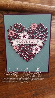 Stampin' Up! Bloomin' Heart Dies with Bloomin' Love stamp set for Valentine's Day, Mother's Day or Birthday.