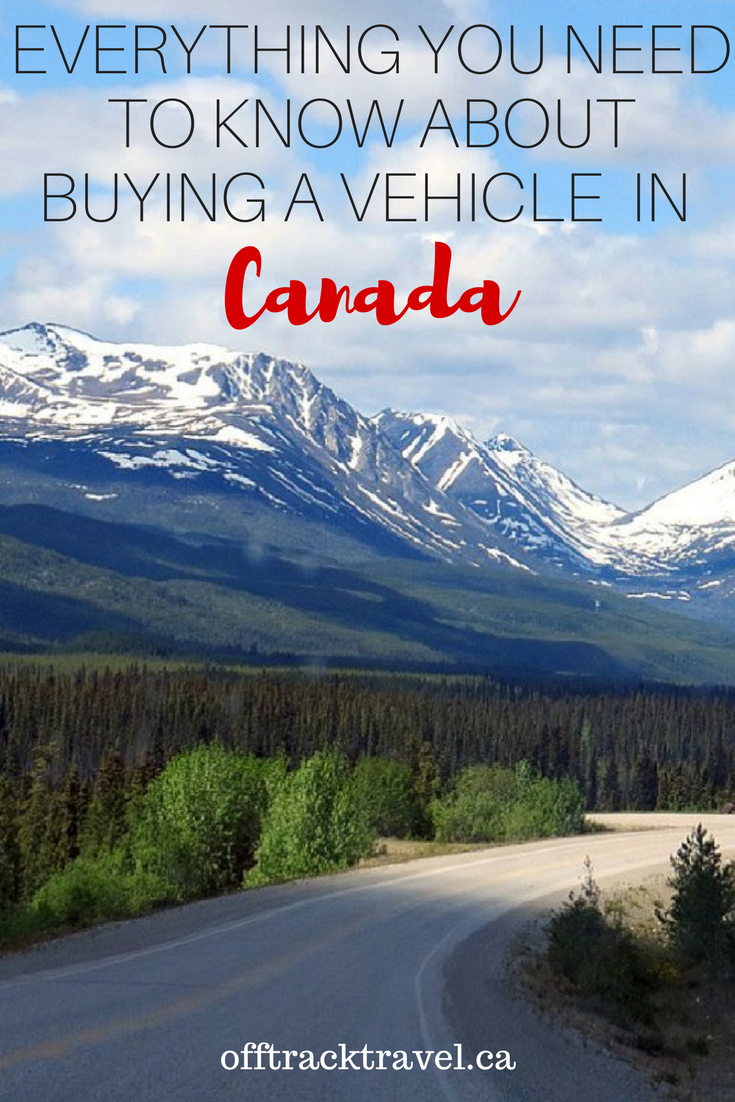How to Buy a Vehicle in Canada A Guide for Visitors and