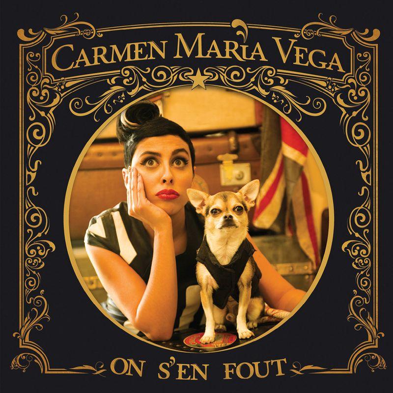 Carmen Maria Vega - On S'en Fout