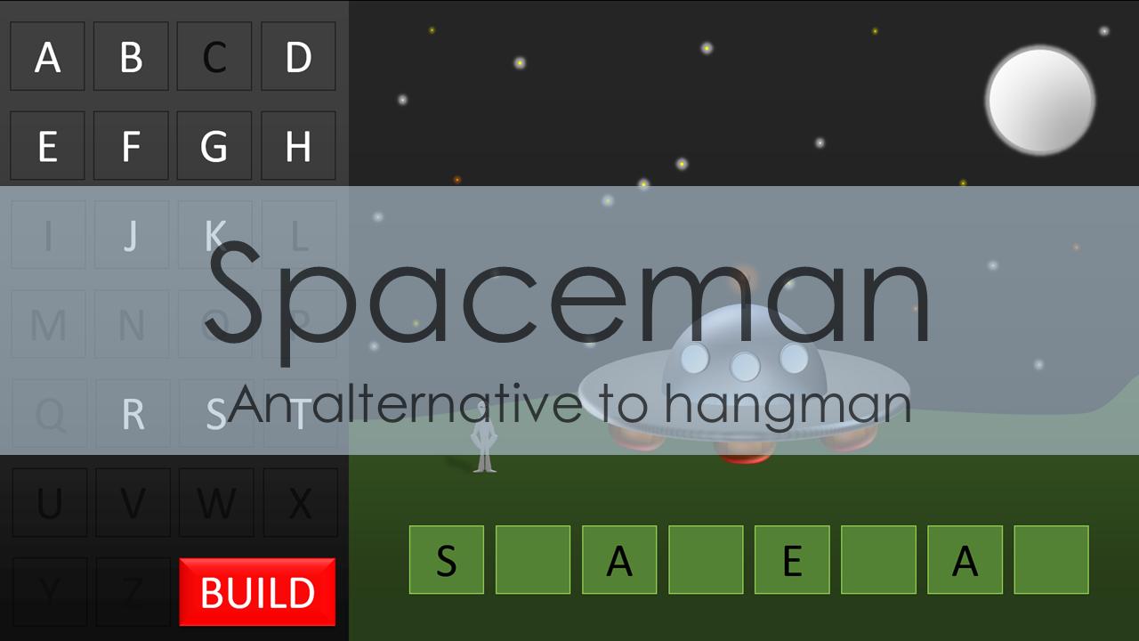 Spaceman An alternative to hangman School fun, Learn