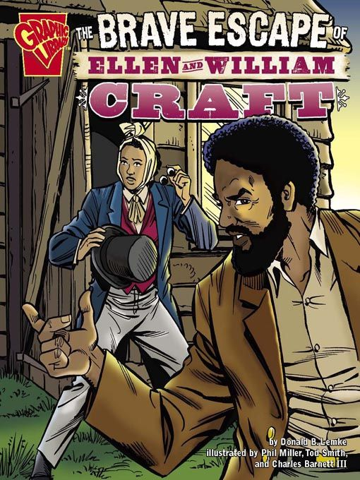 The Brave Escape Of Ellen And William Craft In Graphic Novel