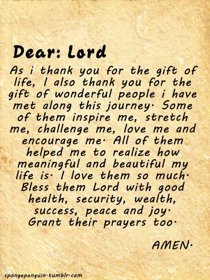 Dear Lord As I Thank You For The Gift Of Life I Also Thank