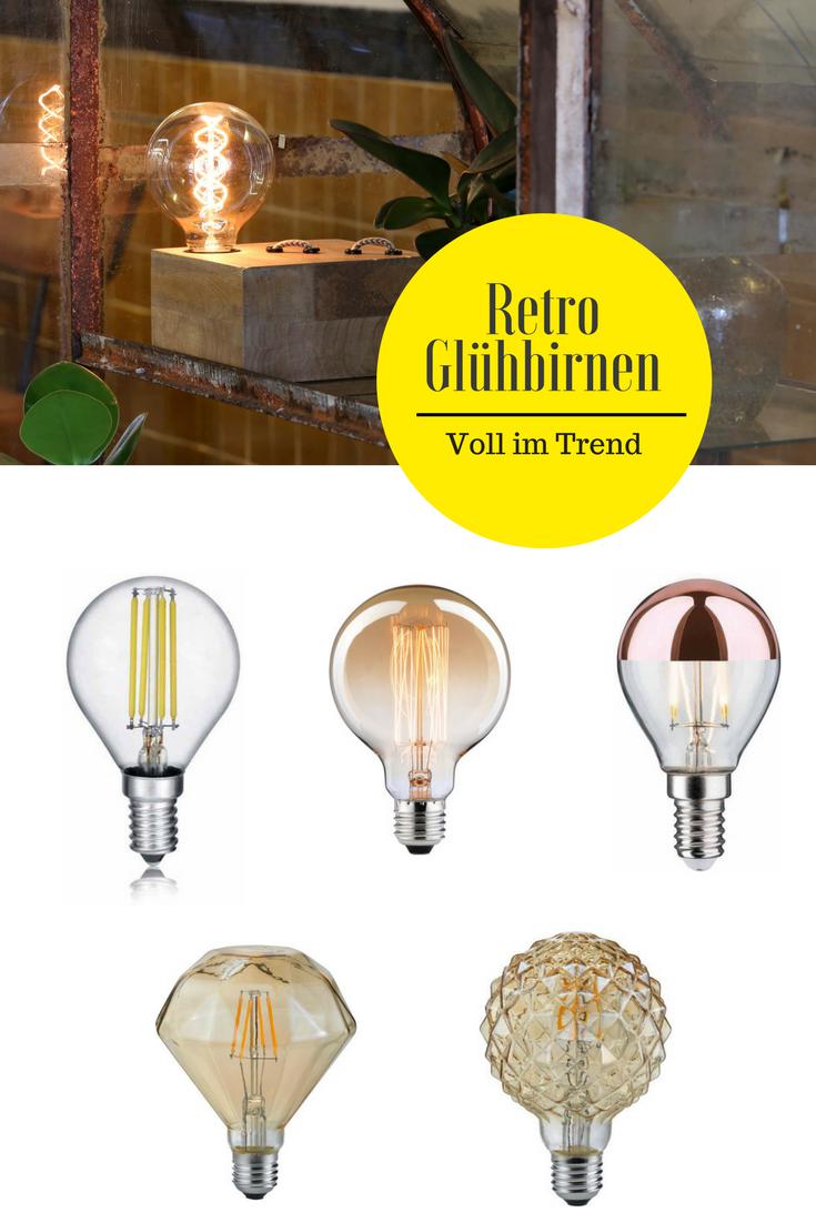 Entdecke Stylische Und Angesagte Retro Gluhbirnen Verpasse Deiner Lampe Einen Ganz Neuen Look Einfach Und Schnell O Leuchtmittel Gluhbirne Retro Wandleuchte