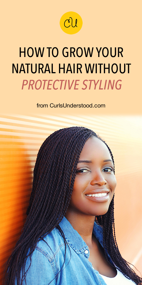 How To Grow Your Hair Long Without Protective Styling Curls Understood Hair Routines Long Hair Styles Hair Advice