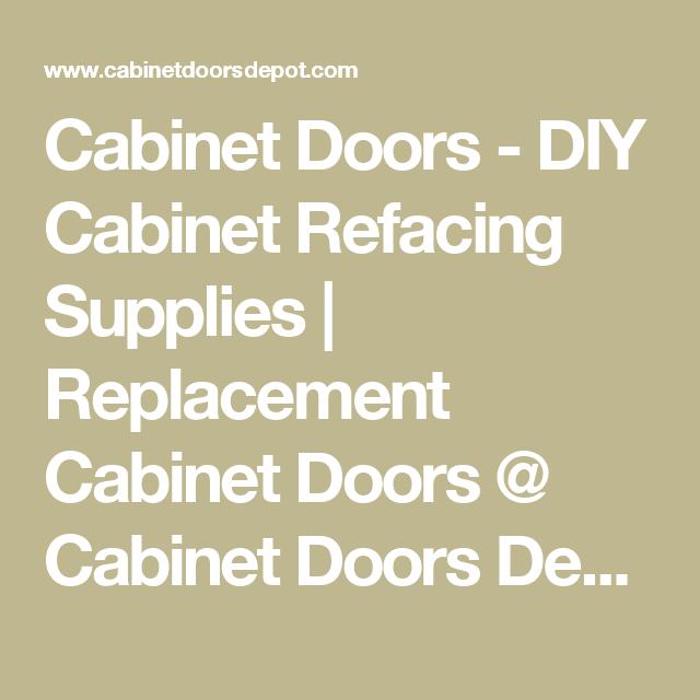 Cabinet Doors - DIY Cabinet Refacing Supplies   Replacement ...
