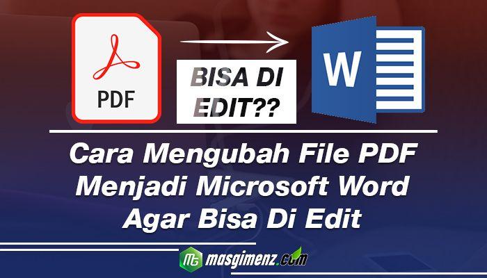 Cara Mengubah File Pdf Ke Word Yang Bisa Di Edit Di 2020 Huruf Teks Microsoft