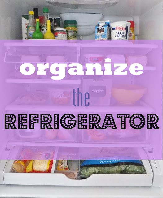 clean and organize the fridge