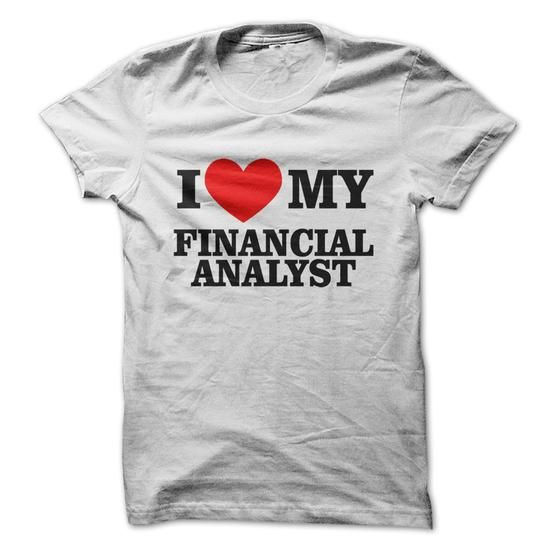 I Love My financial Analyst - #gift packaging #bridal gift. CHEAP PRICE => https://www.sunfrog.com/Funny/I-Love-My-financial-Analyst-61367298-Guys.html?68278