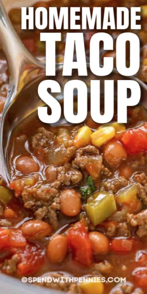 Taco Soup Ingredients Like Ground Beef Beans Corn Tomatoes Peppers And Taco Seasoning Meld Together In In 2020 Homemade Soup Recipe Soup Recipes Easy Soup Recipes