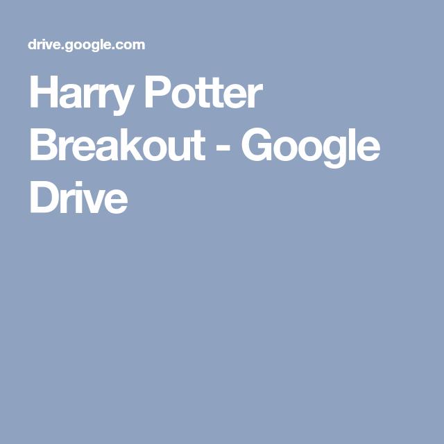Harry Potter Breakout Google Drive Harry Potter Birthday Harry Potter