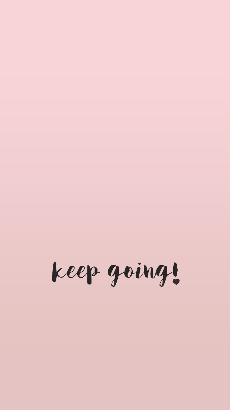 Wallpaper, minimal, quote, quotes, inspirational, pink, girly, background, iPhone | Wallpaper ...