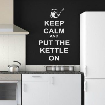 Keep Calm And Put The Kettle On Wall Art Decals - Keep Calm Quotes - Wall Quotes
