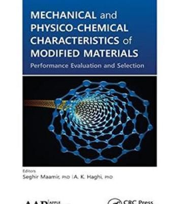 Mechanical And Physico-Chemical Characteristics Of Modified