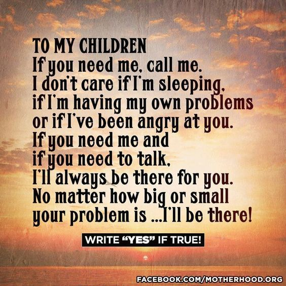 To my children...i'll be there!