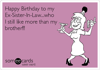 Birthday Birthday Quotes Funny Sister Quotes Funny Birthday Quotes