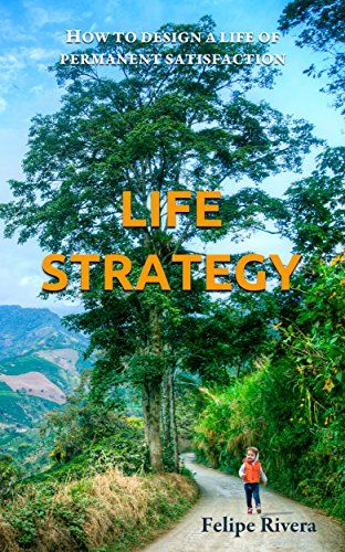 Life Strategy: How to design a life of permanent satisfac... https://www.amazon.com/dp/B019QU5324/ref=cm_sw_r_pi_awdb_x_qH94ybFD1DCMX