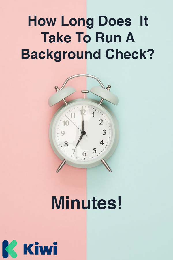 How Long Does A Background Check Take To Be Compiled ...