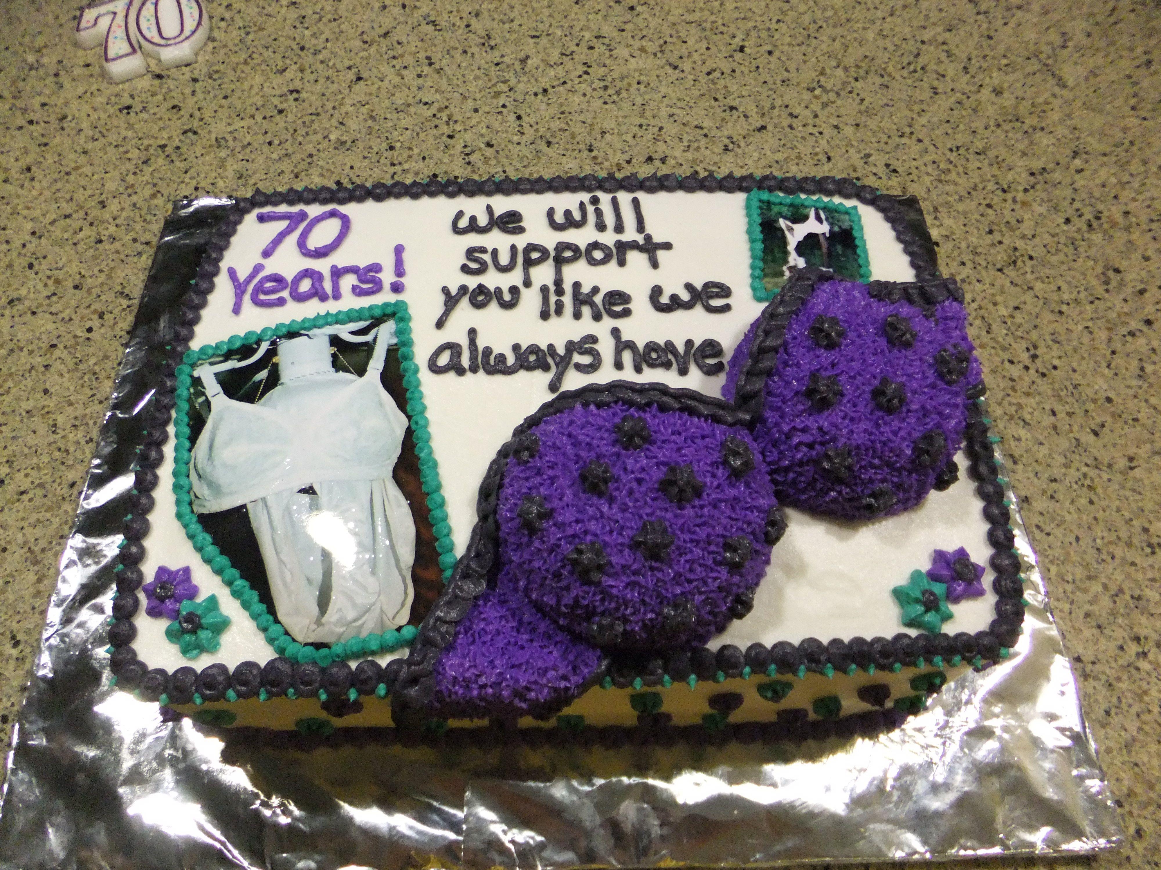 70th birthday Bra cake for Grandma Cakes I have made Pinterest