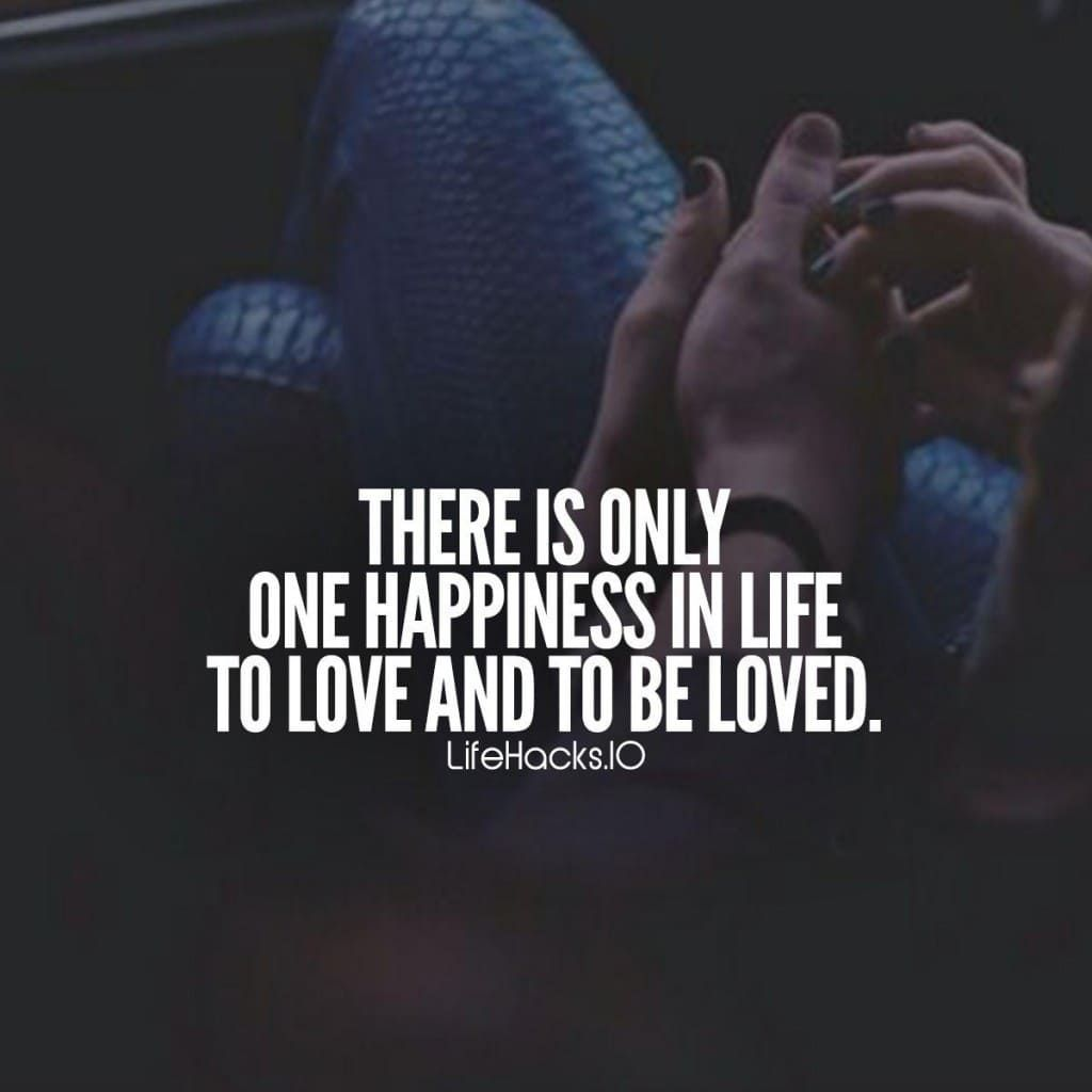 Love Quotes About Life: Found On Google From Lifehacks.io