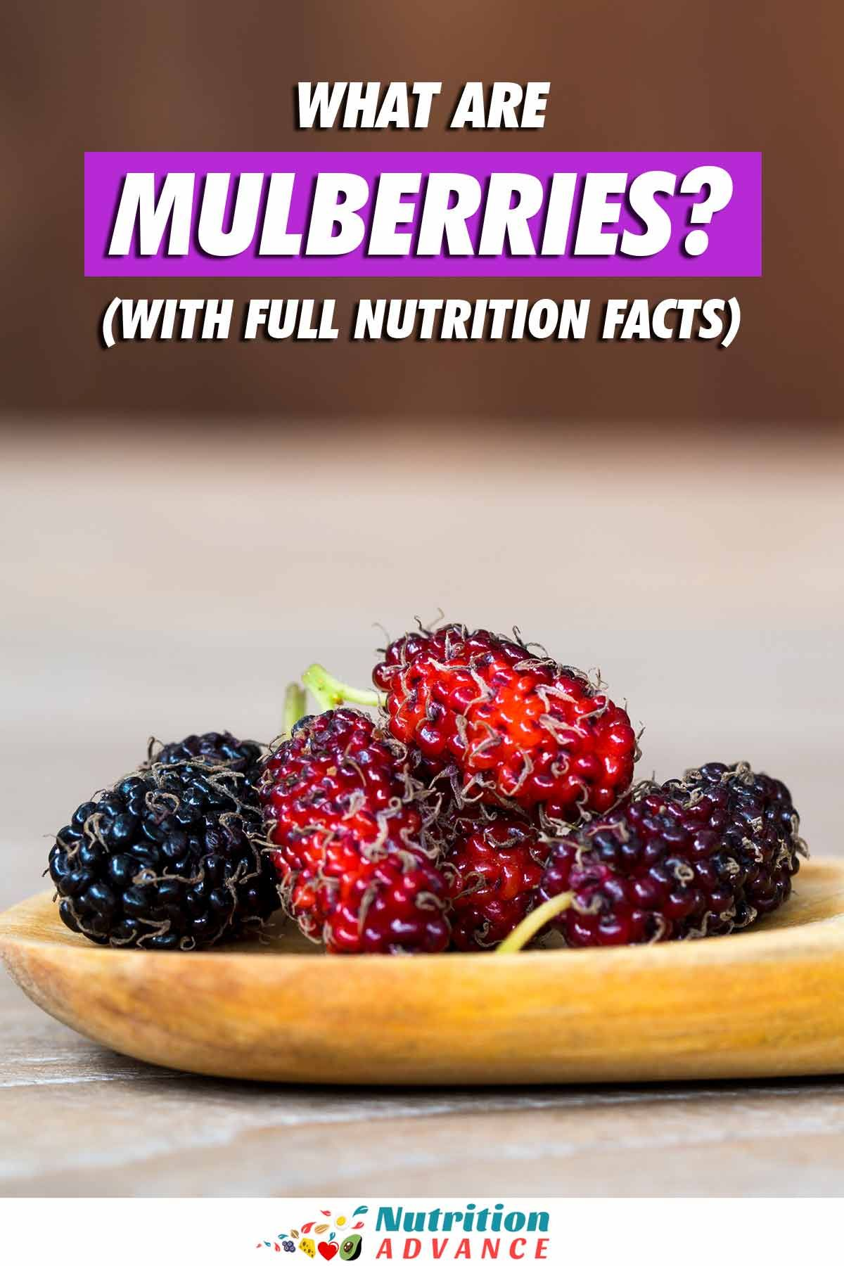 Mulberries Nutrition Facts And Health Benefits Fruit Nutrition Nutrition Nutrition Facts