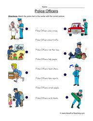 Police Officers Worksheet – Matching:On this worksheet, students will match pictures to sentences about police officers. Information: police officer worksheet, public servants worksheet, local official worksheet, community worksheet, people worksheet
