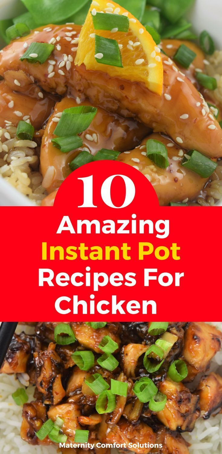 10 Amazing Instant Pot Chicken Recipes Instant Pot Nuwave Oven Recipes Cooking Whole Chicken