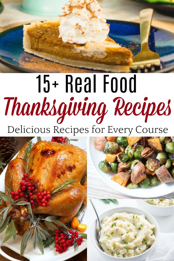 Real food Thanksgiving recipes the whole family will enjoy